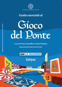 S.Gianfaldoni, M.Bufalino, Guida Essenziale al Gioco del Ponte, Edizioni Il Campano, 2016
